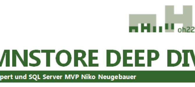1 Day Workshop – Columnstore Deep Dive (in German) on 6th of October 2016