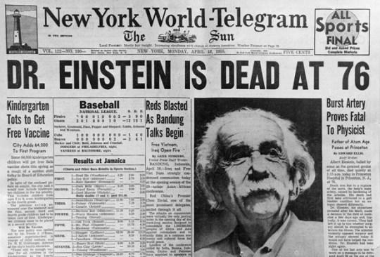 April 18, 1955 --- Dr. Einstein Is Dead At 76. --- Image by © Underwood & Underwood/CORBIS