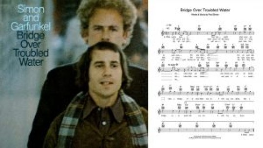 "Simon & Garfunkel,""Bridge over Troubled Water""."