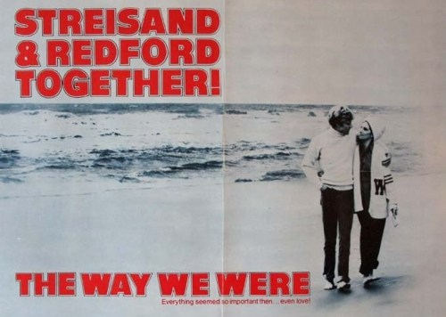 THE WAY WE WERE, Τα καλύτερα μας χρόνια,Barbra Streisand, Robert Redford