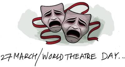 Παγκόσμια ημέρα Θεάτρου, world theatre day, ΤΟ BLOG ΤΟΥ ΝΙΚΟΥ ΜΟΥΡΑΤΙΔΗ, nikosonline.gr
