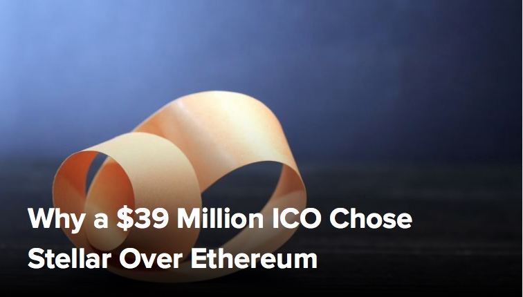 Why a $39 Million ICO Chose Stellar Over Ethereum – CoinDesk