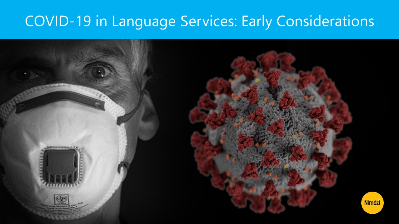 COVID-19 in Language Services: Early Considerations<span class=
