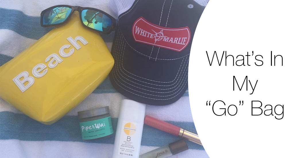 "What's In My ""Go"" Bag: Everyday Essentials"