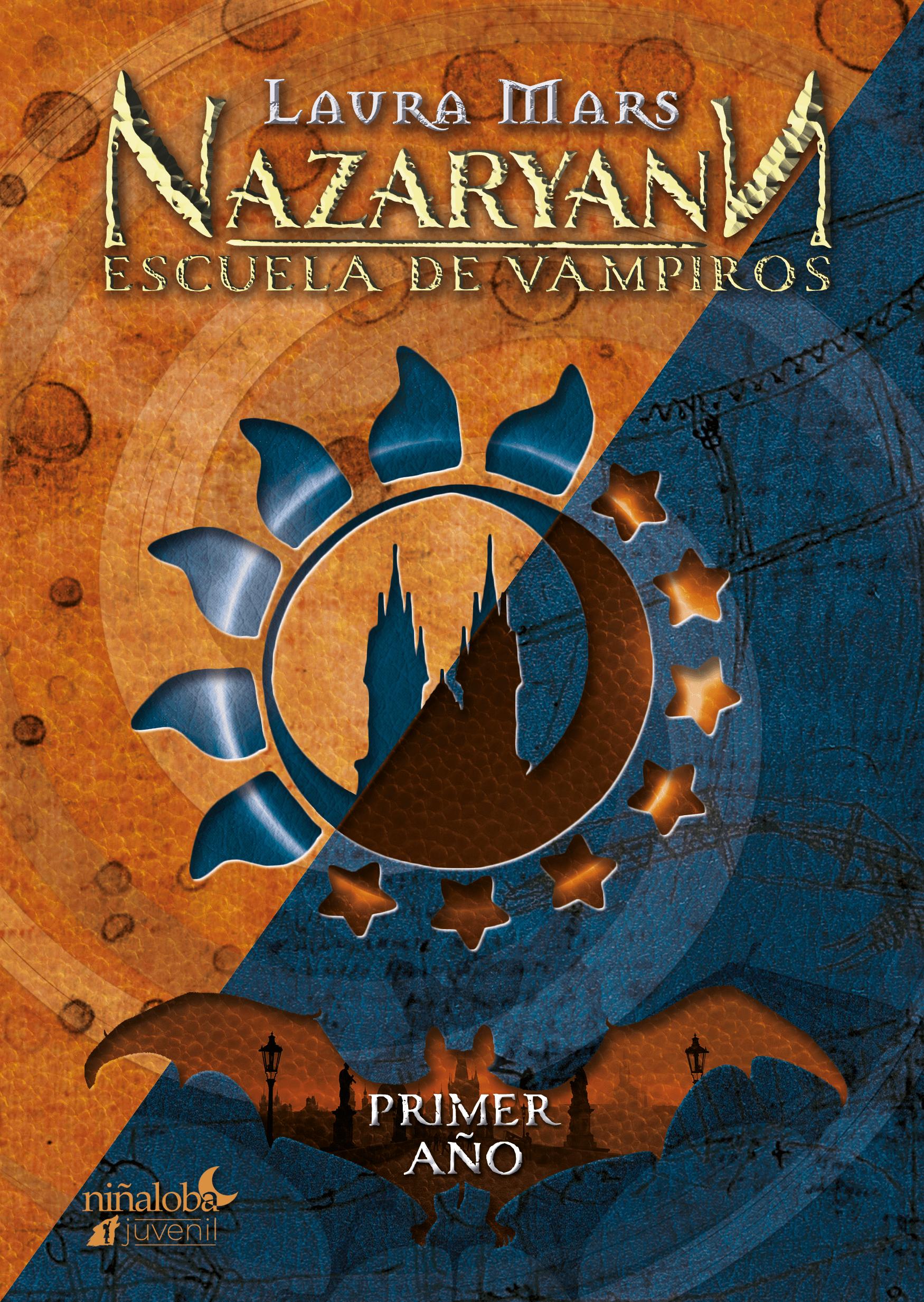 Reseña Nazaryann Escuela de Vampiros: Primer año, de Laura Mars - Cine de Escritor
