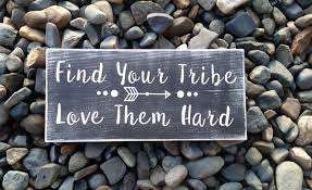 Download Find your tribe, love them hard! | NineFrogs