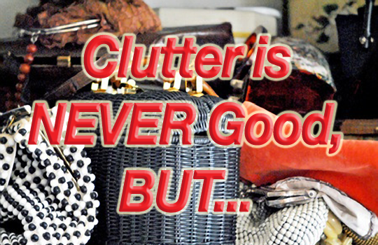 clutter-is-never-good