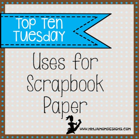 Top Ten Tues Scrapbook