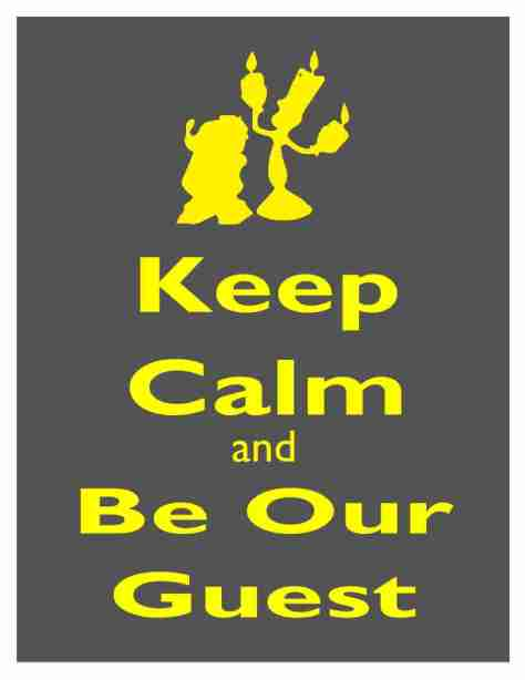keep-calm-and-be-our-guest