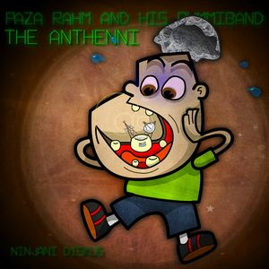 Paza Rahm - The Anthenni