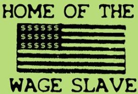 Home of the Wage Slave 19