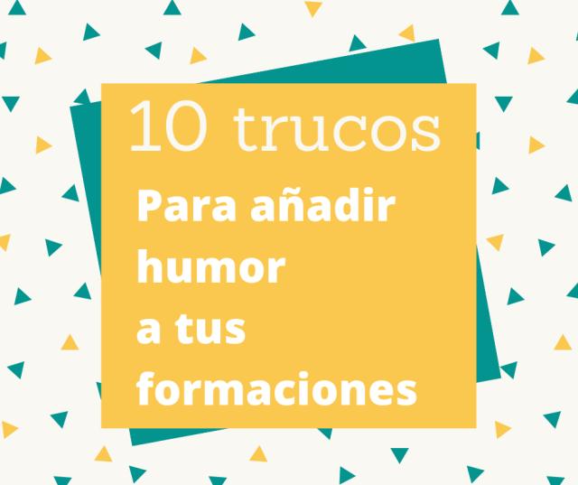 10 trucos para añadir humor a tus formaciones
