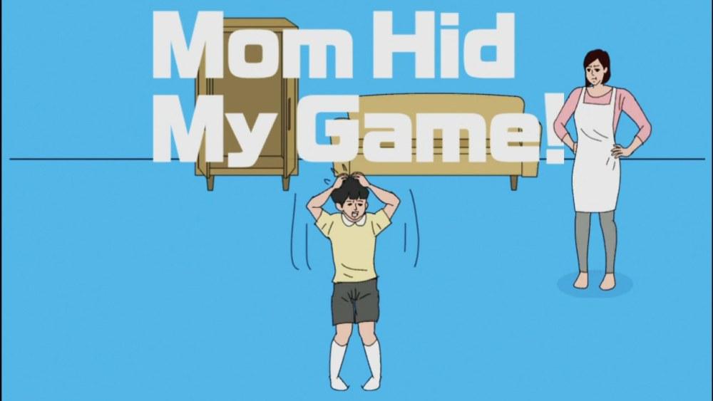mom-hid-my-game-screenshot-1