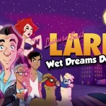Leisure Suit Larry: Wet Dreams Don't Dry Review Header