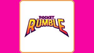 Pocket Rumble (Switch) Game Hub