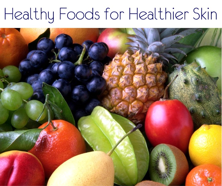 Foods for Healthier Skin