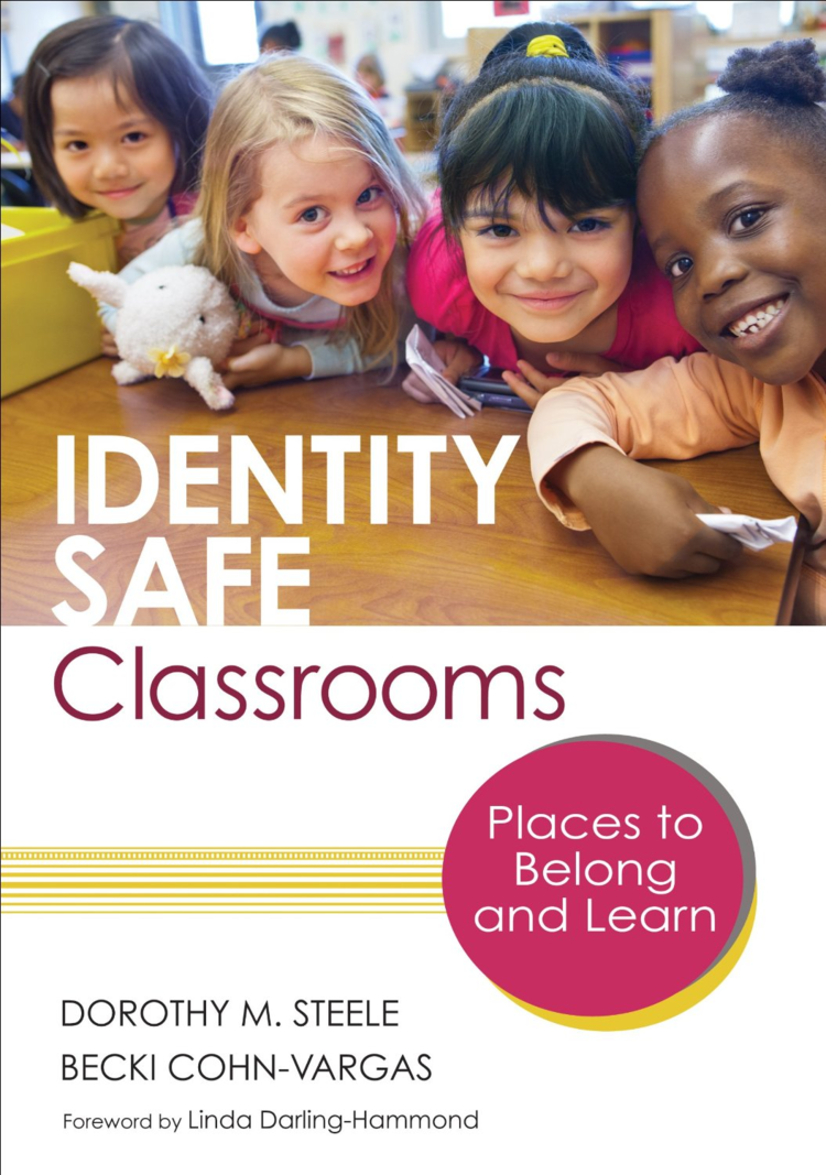 Identity Safe Classrooms by Becki Cohn-Vargas and Dorothy Steele