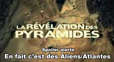 La révélation des pyramides - le Fake
