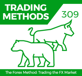 Course 309 Forex Methods: Trading the FX Market