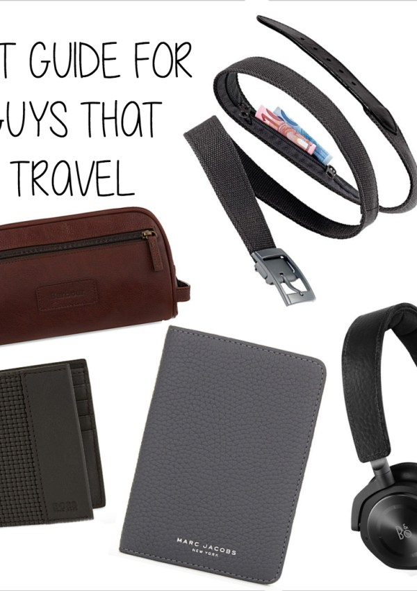 Christmas Gift Guide For Guys That Travel