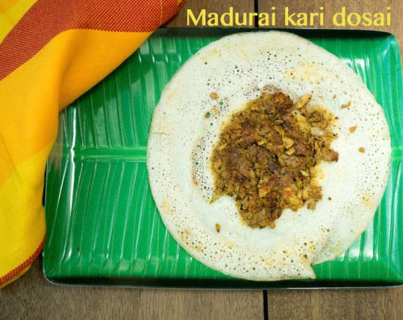 Madurai Keema Dosa Recipe, Madurai, Tamil Nadu, Tamil recipes, Madurai Food, Home food, Ingredients