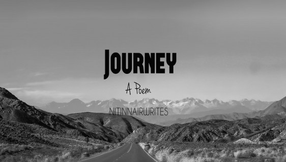 Journey - A Poem by Nitin