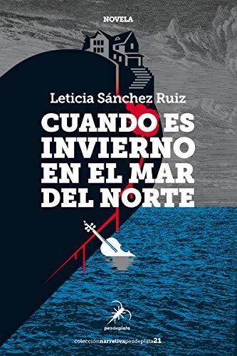 CUANDO ES INVIERNO EN EL MAR DEL NORTE (MONA JACINTA)