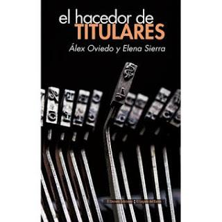 EL HACEDOR DE TITULARES (MONA JACINTA)