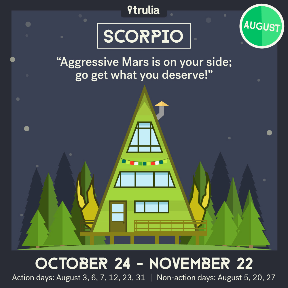 Trulia Money Horoscope August Scorpio