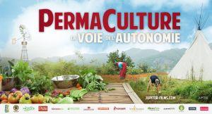 Permaculture, la voie de l'autonomie, film à Chambéry le 30 juin, 1er et 2 juillet 2019 à Chambéry