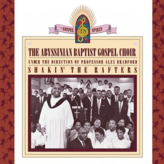 """Shakin' the Rafters,"" by the Abyssinian Baptist Gospel Choir."