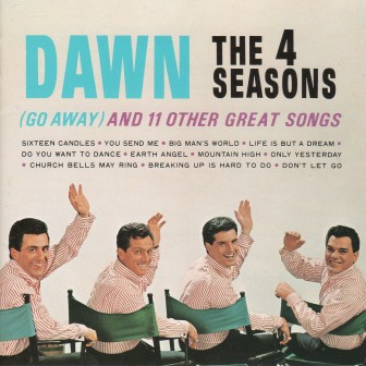 """The cover of the 1964 Four Seasons album, """" 'Dawn (Go Away)' and 11 Other Great Songs."""""""