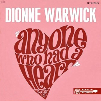 "The cover of Dionne Warwick's 1964 album, ""Anyone Who Had a Heart."""