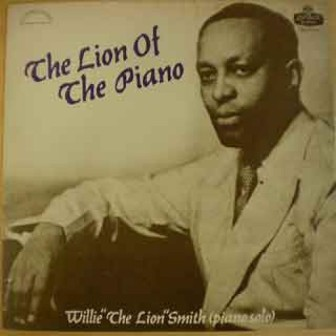 "The Willie ""The Lion"" Smith album, ""The Lion of the Piano."""