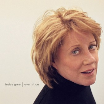 The cover of Lesley Gore's 2005 album, Ever Since.