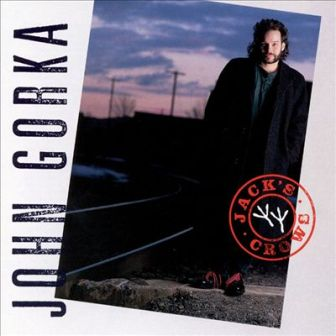 "John Gorka first released ""I'm From New Jersey"" on his 1991 album, ""Jack's Crows."""
