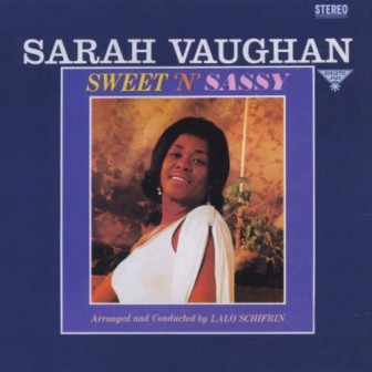 "Sarah Vaughan's 1963 album ""Sweet 'n' Sassy"" included her powerhouse rendition of ""I Got Rhythm."""