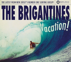 """The cover of the Brigantines album, """"Vacation!"""""""