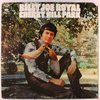 "The cover of Billy Joe Royal's 1969 album, ""Cherry Hill Park."""