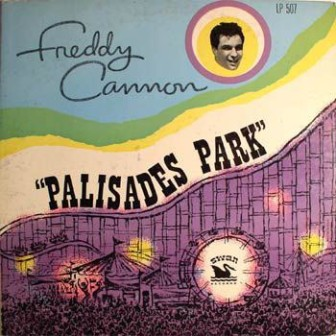 """The cover of Freddy Cannon's 1962 album, """"Palisades Park."""""""