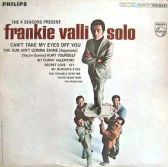 "The cover of Frankie Valli's 1967 solo album, ""The 4 Seasons Present Frankie Valli."""