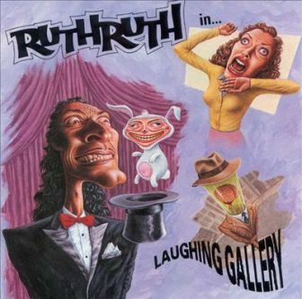 """The cover of the Ruth Ruth album, """"Laughing Gallery."""""""