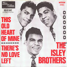 """The cover of The Isley Brothers' single, """"This Old Heart of Mine."""""""