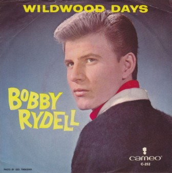 "The cover of Bobby Rydell's single, ""Wildwood Days."""