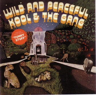 "Kool & the Gang's 1973 ""Wild and Peaceful"" album contained ""Jungle Boogie."""