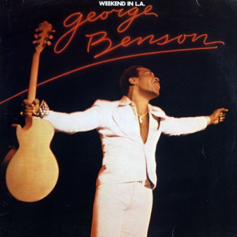"""George Benson's 1978 live album, """"L.A. Weekend,' included """"On Broadway."""""""