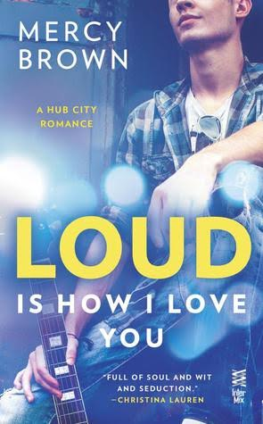 "The cover of ""Loud Is How I Love You,"" by Mercy Brown."