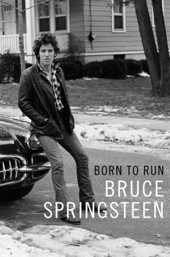 """The cover of Bruce Springsteen's autobiography, """"Born to Run."""""""