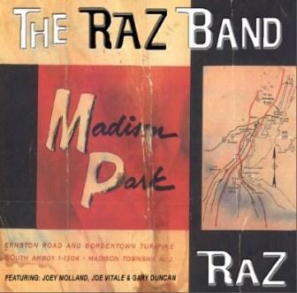 "The cover of the 2015 Raz Band album, ""Madison Park."""