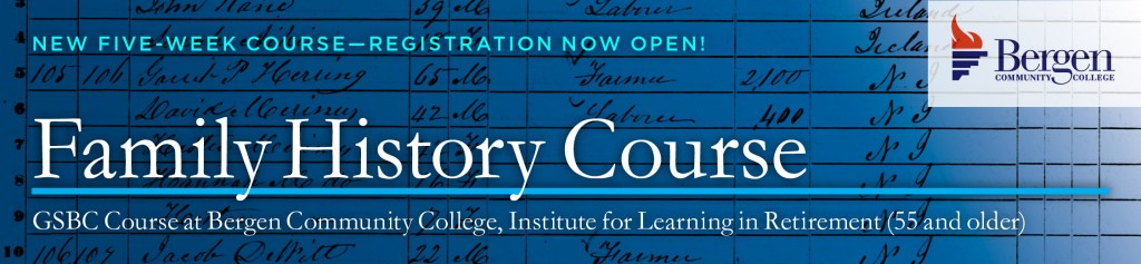 BCC ILR Course: Family History @ Bergen Community College | Paramus | New Jersey | United States